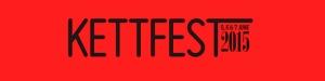 kettfest 2015