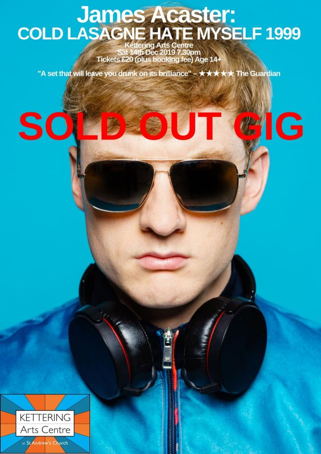 James Acaster Cold Lasagne Poster SOLD OUT GIG